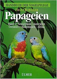 Papageien Band 2 - Franz Robiller (ISBN 9783800172290)