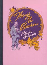There's No Business - Charles Bukowski (ISBN 9780876856222)