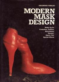 Modern mask design - W. Christian Siegmund (ISBN 9783923251285)
