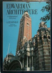 Edwardian Architecture - A. Stuart Gray (ISBN 9781853269080)