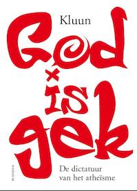 God is gek - Kluun (ISBN 9789057594052)