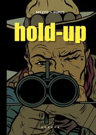 Hold-up - Pirus (ISBN 9789089880154)