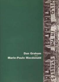 Wild in the Streets: the Sixties - Dan Graham, Marie-Paule Macdonald (ISBN 9789072191724)