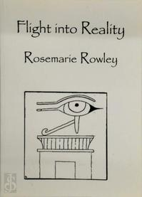 Flight into Reality - Rosemarie Rowley (ISBN 9781872224008)