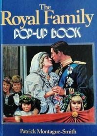 The Royal Family Pop Up Book - Patrick Montague-Smith (ISBN 9780603003714)