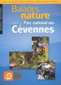 Balades nature dans le Parc national des Cévennes - David Melbeck (ISBN 9782846400282)