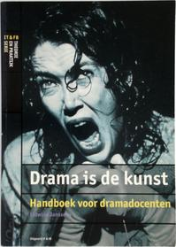 Drama is de kunst - Lidwine Janssens (ISBN 9789064035210)