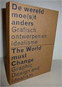 De wereld moe(s)t anders = The world must change (ISBN 9789066172081)