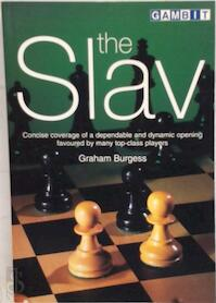 The Slav - Graham Burgess (ISBN 9781901983449)