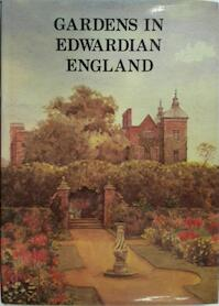 Gardens in Edwardian England - Antique Collectors' Club (ISBN 9780907462842)