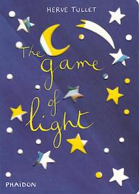 Hervé Tullet: The Game of Light - Hervé Tullet (ISBN 9780714861890)