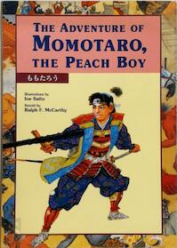 The Adventure of Momotaro, the Peach Boy - Ralph F. McCarthy, Ioe Saito (ISBN 9784770020987)