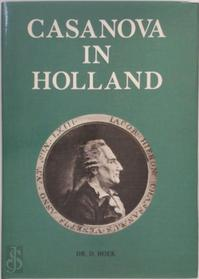 Casanova in Holland - D. Hoek (ISBN 9789028850569)