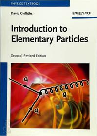 Introduction to Elementary Particles - David Griffiths (ISBN 9783527406012)