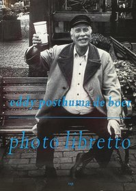 Photo libretto - Eddy Posthuma de Boer (ISBN 9789060055021)