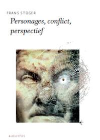 Personages, conflict, perspectief