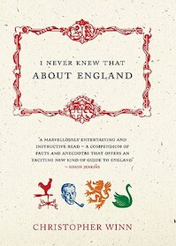 I Never Knew That About England - Christopher Winn (ISBN 9780091902070)
