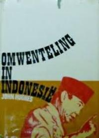 Omwenteling in indonesie - Hughes (ISBN 9789060701140)