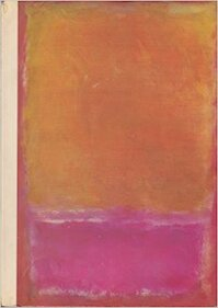 Mark Rothko March 21 to May 9 1971 - Felix Andreas Baumann (ISBN 9780843520255)