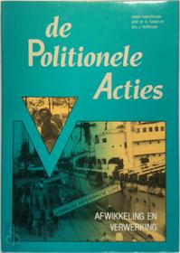 De Politionele Acties - G. (Red. Teitler, J. (Red. Hoffenaar (ISBN 9789067072359)