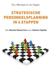 Strategische personeelsplanning in 6 stappen - Monique A. ten Hagen (ISBN 9789492528001)