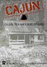 Cajun, Tex-Mex and Others - Mark Söhngen