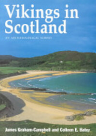 Vikings in Scotland - James Graham-Campbell, Colleen E. Batey (ISBN 9780748606412)