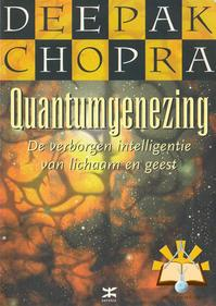 Quantumgenezing - D. Chopra (ISBN 9789021543901)