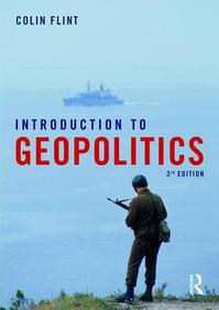 Introduction to Geopolitics - Colin Flint (ISBN 9781138192164)
