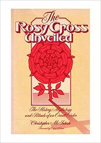 The Rosy Cross Unveiled - Christopher McIntosh (ISBN 9780850302288)