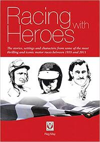 Racing with Heroes - Reg May (ISBN 9781845846541)