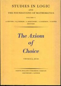 The Axiom of Choice - Thomas J. Jech (ISBN 9780444104847)