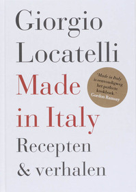 Made in Italy - Giorgio Locatelli, Amp, Sheila Keating (ISBN 9789072975027)