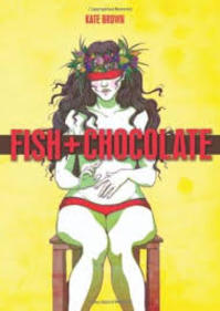 Fish + chocolate - Kate Brown (ISBN 9781906838348)