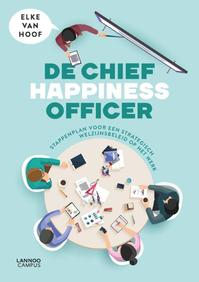 De Chief Happiness Officer - Elke Van Hoof (ISBN 9789401444491)