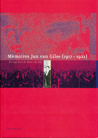 Memoires Jan van Gilse (1917-1922) - H. Dijk (ISBN 9789057302251)