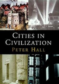 Cities in civilization - Peter Geoffrey Hall (ISBN 9780394587325)