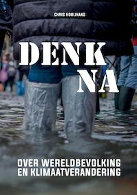 Denk na over wereldbevolking en klimaatverandering - Chris Hooijkaas (ISBN 9789082555318)