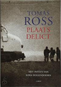 Plaats delict - Tomas Ross (ISBN 9789023418108)