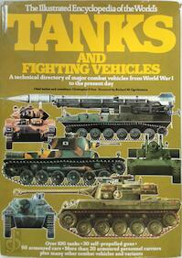 The Illustrated encyclopedia of the world's tanks and fighting vehicles - Christopher F. Foss (ISBN 9780861010035)