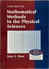 Mathematical Methods in the Physical Sciences - Mary L. Boas (ISBN 9780471365808)