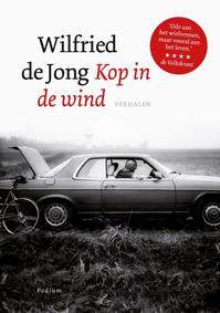 Kop in de wind - Wilfried de Jong (ISBN 9789057595691)