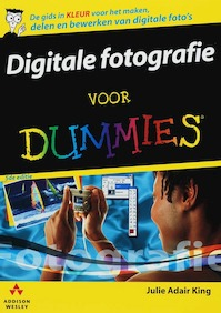 Digitale fotografie voor Dummies - Julie Adair King (ISBN 9789043012102)