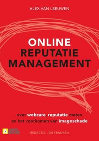 Online reputatiemanagement - Alex van Leeuwen (ISBN 9789492196019)