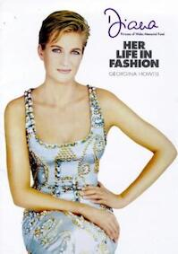 Diana, her life in fashion - Georgia Howell (ISBN 9781862051478)