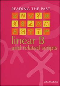 Linear B and related scripts - John Chadwick (ISBN 9780714180687)