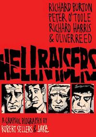 Hellraisers - Robert Sellers, Jake Sellers (ISBN 9781906838362)