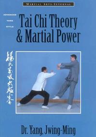 Tai Chi Theory & Martial Power - Jwing-Ming Yang (ISBN 9781886969438)