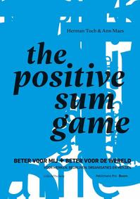 The Positive Sum Game - Ann Maes, Herman Toch (ISBN 9789463372190)