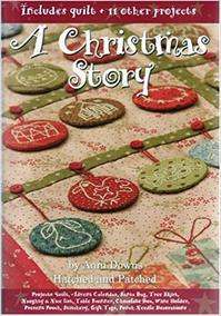 A Chrismas Story / Includes quiltt + 11 other projects - Anni Downs (ISBN 097523143x)